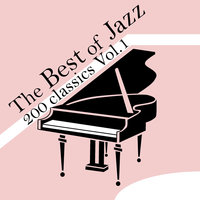 The Best of Jazz 200 Classics, Vol.1 — сборник
