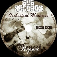 Orchestral Madness — Repeet