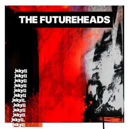 Jekyll — The Futureheads