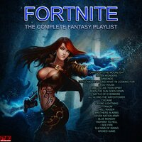 Fortnite - The Complete Fantasy Playlist — сборник