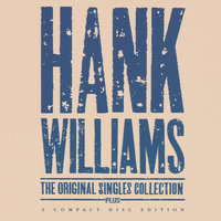 The Original Singles Collection . . . Plus — Hank Williams