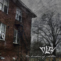The Burden of Isolation — Filth