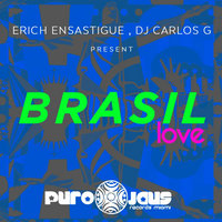 BRASIL LOVE — Erich Ensastigue