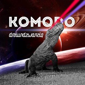 Dreiundzwanzig - Komodo 2K13