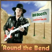 'Round the Bend — Bill Booth