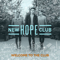 Welcome To The Club — New Hope Club
