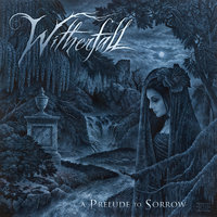 A Prelude To Sorrow — Witherfall