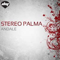 Andale — Stereo Palma