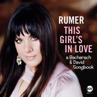 This Girl's In Love (A Bacharach & David Songbook) — Rumer