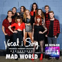 Mad World — Vocal-i-Sing