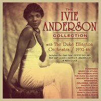 The Ivie Anderson Collection 1932-46 — Ivie Anderson