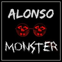 Monster — Alonso