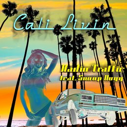 Cali Livin — Snoop Dogg, Funtime Productions, Radio Traffic