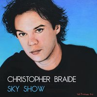 Sky Show — Chris Braide, Christopher Braide