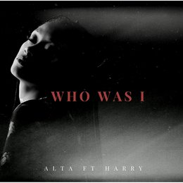 Who Was I — Harry, Alta