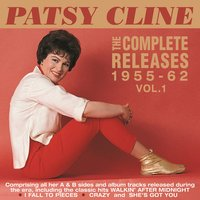 The Complete Releases 1955-62, Vol. 1 — Patsy Cline