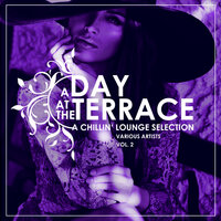 A Day At The Terrace (A Chillin' Lounge Selection), Vol. 2 — сборник