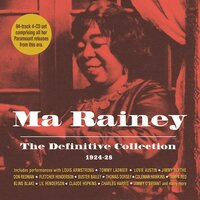 The Definitive Collection 1924-28 — Ma Rainey