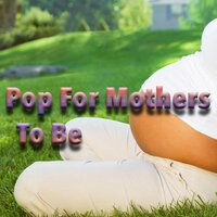 Pop For Mothers To Be — сборник