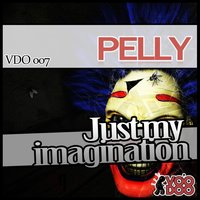 Just My Immagination EP — Pelly