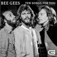 Ten Songs for You — Bee Gees