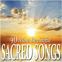 40 Most Beautiful Sacred Songs — сборник