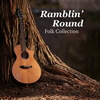 Ramblin' Round Folk Collection — сборник