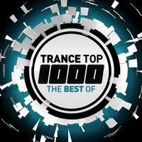 Trance Top 1000 - The Best Of — сборник