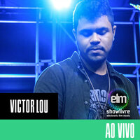 Victor Lou no Showlivre Electronic Live Music — Victor Lou