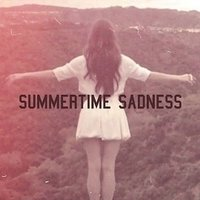Summertime Sadness — Angelina