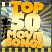Top 50 Movie Songs — Varioust Artists