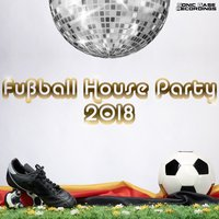 Fußball House Party 2018 — сборник