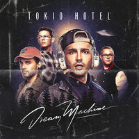 Dream Machine — Tokio Hotel