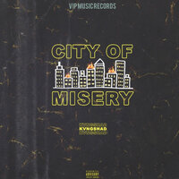 City of Misery — KvngShad