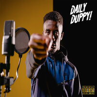 Daily Duppy — c.s, Grm Daily