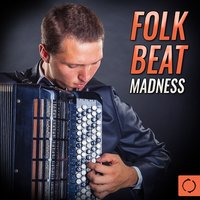 Folk Beat Madness — сборник