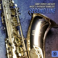 Jimmy Dorsey and Kaye Wade's Riverboat Ramblers, Second Line — сборник