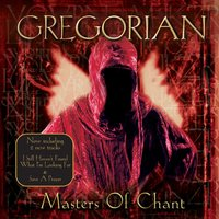 Masters of Chant — Gregorian