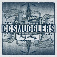 Dirty Money — CC Smugglers