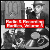 Radio & Recording Rarities, Vol. 5 — сборник