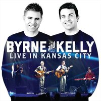 Live in Kansas City — Byrne and Kelly