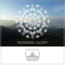 Morning Glory — Visioneight, Moodleak