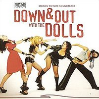 Down & Out with the Dolls (Motion Picture Soundtrack) — сборник