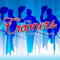 The Crooners Collection — сборник