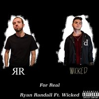For Real — Wicked, Ryan Randall