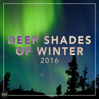 Deep Shades Of Winter 2016 — сборник
