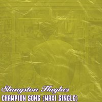 Champion Song — Slangston Hughes
