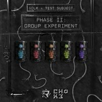 Test Subject: Phase II Group Experiment - EP — Gdlk