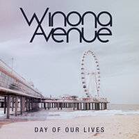 Day of Our Lives — Winona Avenue