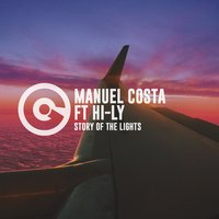 Story of the Lights — Hi-Ly, Manuel Costa